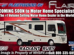 New 2017  Fleetwood Flair LXE 31W W/Sat, Res. Fridge, OH Loft, 2 A/Cs by Fleetwood from Motor Home Specialist in Alvarado, TX
