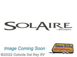 New 2017  Palomino Solaire 280RLSS by Palomino from Colonia Del Rey RV in Corpus Christi, TX