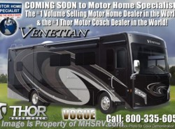 New 2018  Thor Motor Coach Venetian M37 Luxury Diesel RV for Sale W/Theater Seats by Thor Motor Coach from Motor Home Specialist in Alvarado, TX