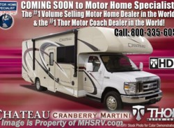 New 2018  Thor Motor Coach Chateau 22B for Sale @ MHSRV W/15K A/C, Ext TV by Thor Motor Coach from Motor Home Specialist in Alvarado, TX