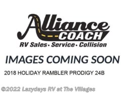 New 2018  Holiday Rambler Prodigy 24B by Holiday Rambler from Alliance Coach in Wildwood, FL